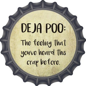 Deja Poo Definition Wholesale Novelty Metal Bottle Cap BC-1015