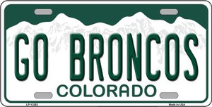 Go Broncos Wholesale Novelty Metal License Plate Tag LP-13353