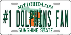 Number 1 Dolphins Fan Wholesale Novelty Metal License Plate Tag LP-13364