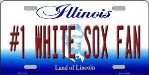 Number 1 White Sox Fan Wholesale Novelty Metal License Plate Tag LP-13390