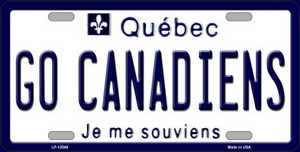 Go Canadiens Wholesale Novelty Metal License Plate Tag LP-13549
