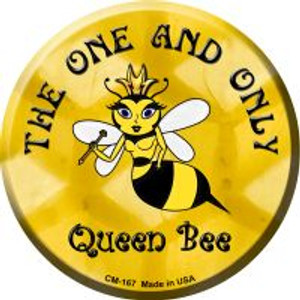 The One and Only Queen Bee Wholesale Novelty Metal Mini Circle Magnet CM-167