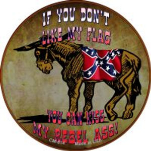 Dont Like My Flag Kiss My Rebel Ass Wholesale Novelty Metal Mini Circle Magnet