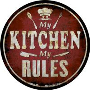 My Kitchen My Rules Wholesale Novelty Metal Mini Circle Magnet CM-840