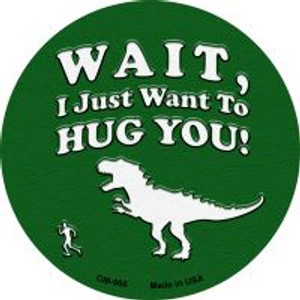 Just Want To Hug You Wholesale Novelty Metal Mini Circle Magnet CM-966