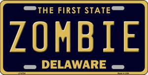 Zombie Delaware Novelty Wholesale Metal License Plate LP-6704