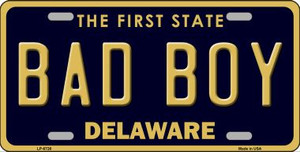 Bad Boy Delaware Novelty Wholesale Metal License Plate LP-6726