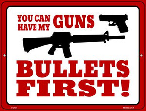 You Can Have My Guns Wholesale Novelty Metal Parking Sign P-2451