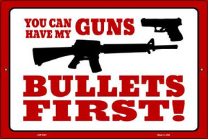 You Can Have My Guns Wholesale Novelty Metal Large Parking Sign LGP-2451
