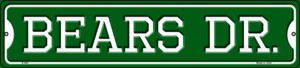 Bears Dr Wholesale Novelty Small Metal Street Sign K-944