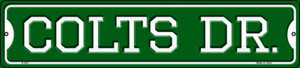 Colts Dr Wholesale Novelty Small Metal Street Sign K-953