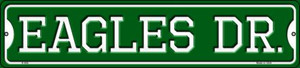 Eagles Dr Wholesale Novelty Small Metal Street Sign K-956