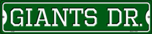 Giants Dr Wholesale Novelty Small Metal Street Sign K-958