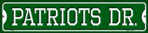Patriots Dr Wholesale Novelty Small Metal Street Sign K-964
