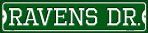 Ravens Dr Wholesale Novelty Small Metal Street Sign K-967