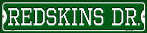 Redskins Dr Wholesale Novelty Small Metal Street Sign K-968