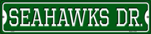 Seahawks Dr Wholesale Novelty Small Metal Street Sign K-970