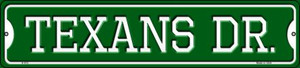 Texans Dr Wholesale Novelty Small Metal Street Sign K-972