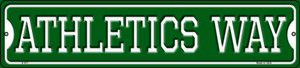 Athletics Way Wholesale Novelty Small Metal Street Sign K-977