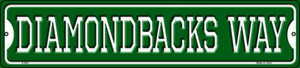 Diamondbacks Way Wholesale Novelty Small Metal Street Sign K-984