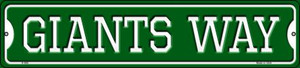 Giants Way Wholesale Novelty Small Metal Street Sign K-986