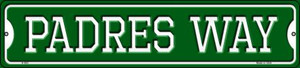 Padres Way Wholesale Novelty Small Metal Street Sign K-993