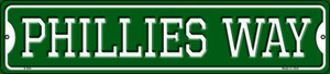 Phillies Way Wholesale Novelty Small Metal Street Sign K-994