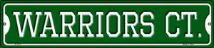 Warriors Ct Wholesale Novelty Small Metal Street Sign K-1014