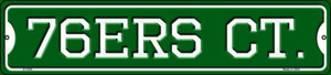 76ers Ct Wholesale Novelty Small Metal Street Sign K-1028