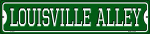 Louisville Alley Wholesale Novelty Small Metal Street Sign K-1077
