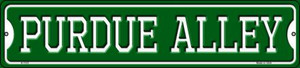 Purdue Alley Wholesale Novelty Small Metal Street Sign K-1101