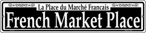 French Market Place Wholesale Novelty Small Metal Street Sign K-1133