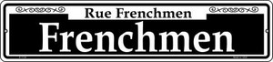 Frenchmen Wholesale Novelty Small Metal Street Sign K-1136