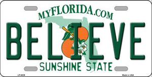 Believe Florida Novelty Wholesale Metal License Plate LP-6039