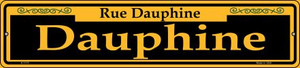 Dauphine Yellow Wholesale Novelty Small Metal Street Sign K-1177