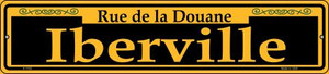 Iberville Yellow Wholesale Novelty Small Metal Street Sign K-1182