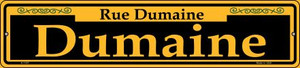 Dumaine Yellow Wholesale Novelty Small Metal Street Sign K-1187