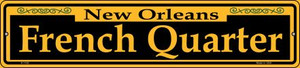 French Quarter Yellow Wholesale Novelty Small Metal Street Sign K-1192