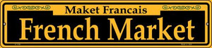 French Market Yellow Wholesale Novelty Small Metal Street Sign K-1196