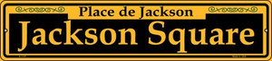 Jackson Square Yellow Wholesale Novelty Small Metal Street Sign K-1197