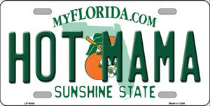 Hot Mama Florida Novelty Wholesale Metal License Plate LP-6045