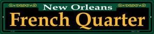French Quarter Green Wholesale Novelty Small Metal Street Sign K-1221