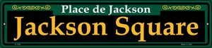 Jackson Square Green Wholesale Novelty Small Metal Street Sign K-1226