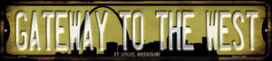 St Louis Missouri Gateway to the West Wholesale Novelty Small Metal Street Sign K-1253