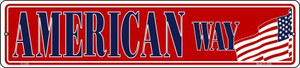 American Way Wholesale Novelty Small Metal Street Sign K-1290