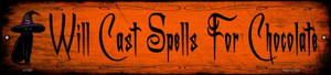 Spells For Chocolate Wholesale Novelty Small Metal Street Sign K-1349
