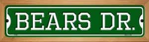Bears Dr Wholesale Novelty Wood Mounted Small Metal Street Sign WB-K-944