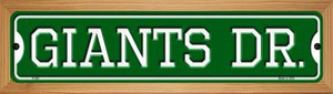 Giants Dr Wholesale Novelty Wood Mounted Small Metal Street Sign WB-K-958
