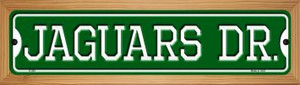 Jaguars Dr Wholesale Novelty Wood Mounted Small Metal Street Sign WB-K-959