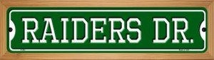 Raiders Dr Wholesale Novelty Wood Mounted Small Metal Street Sign WB-K-965